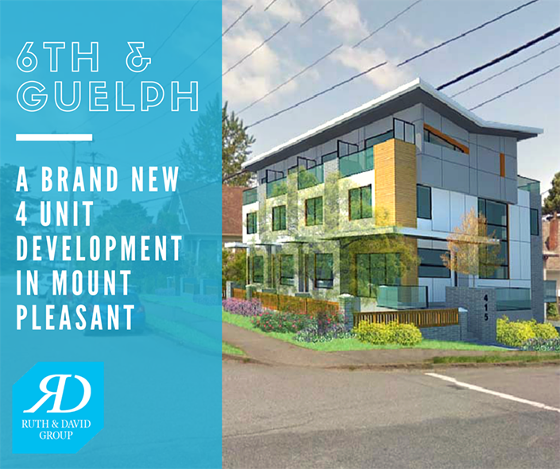 6TH & GUELPH BRAND NEW 4 UNIT DEVELOPMENT IN MOUNT PLEASANT