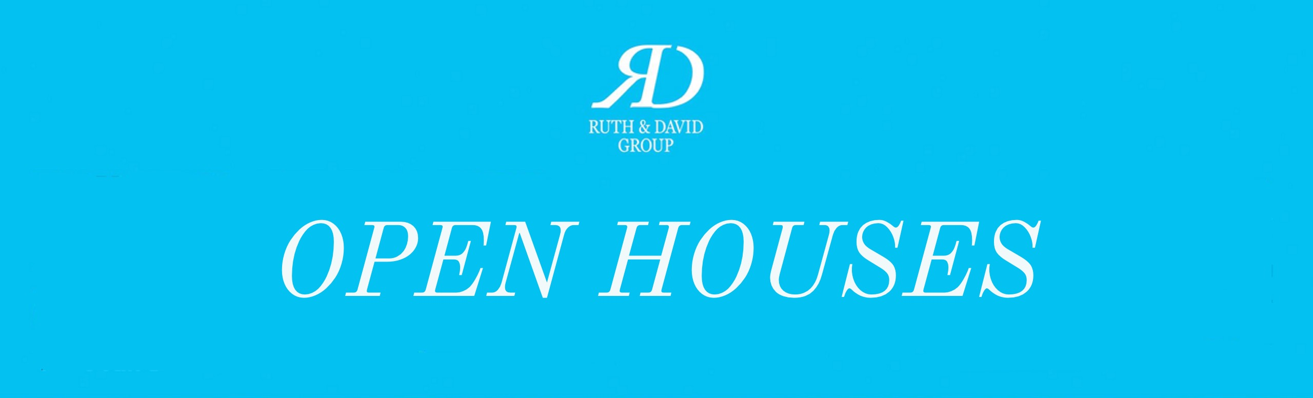 The Ruth & David Group Open Houses